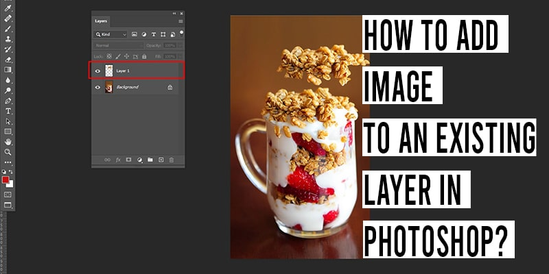 How to Add Image to an Existing Layer in Photoshop