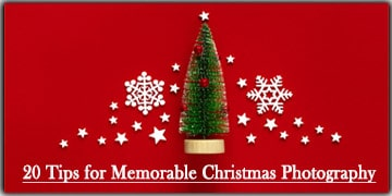 20 Memorable Christmas Photography Tips