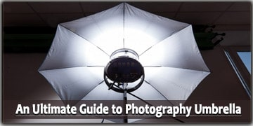 An Ultimate Guide to Photography Umbrella