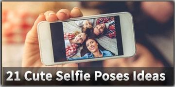 21 Cute Selfie Poses Ideas